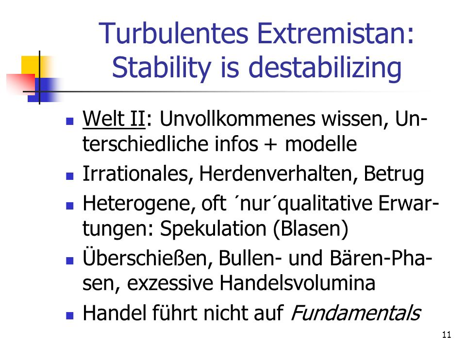 Turbulentes Extremistan: Stability is destabilizing