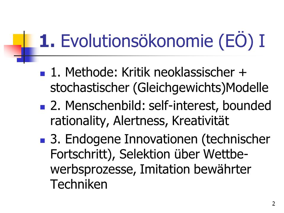 1. Evolutionsökonomie (EÖ) I