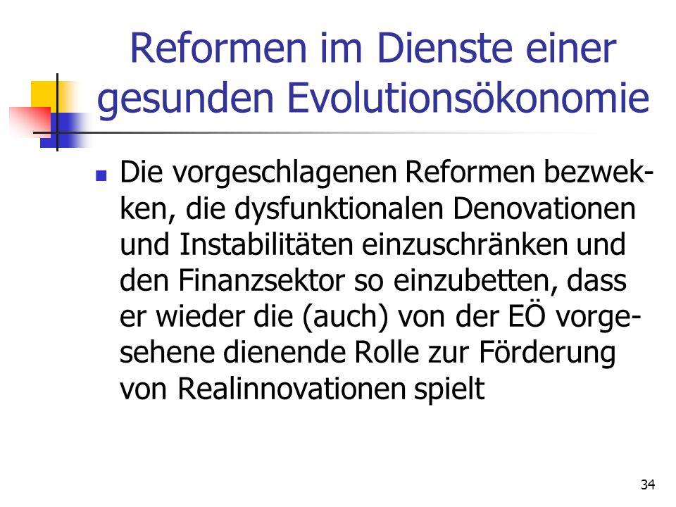 Reformen im Dienste einer gesunden Evolutionsökonomie