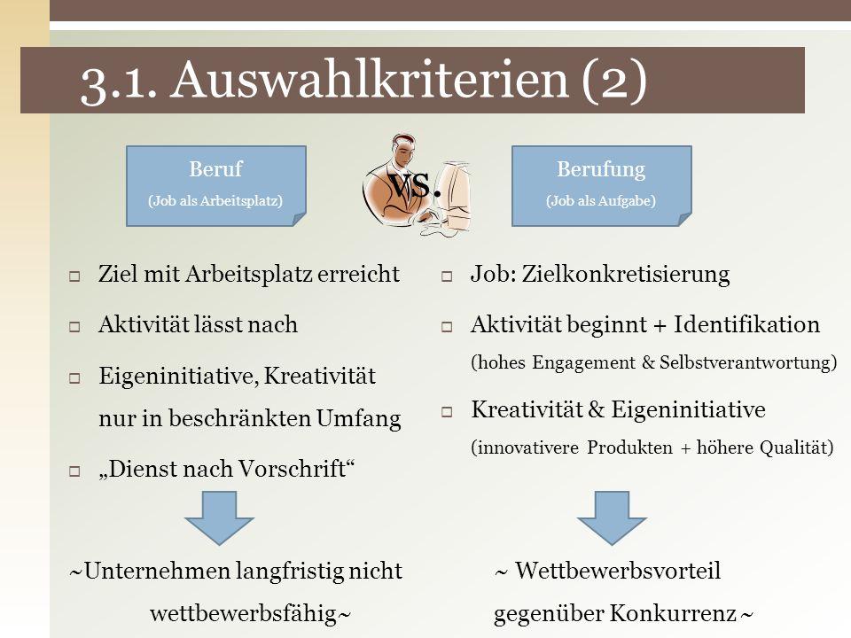 3.1. Auswahlkriterien (2) vs. Ziel mit Arbeitsplatz erreicht