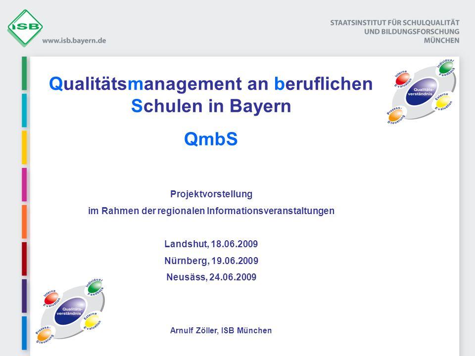 Qualitätsmanagement an beruflichen Schulen in Bayern QmbS