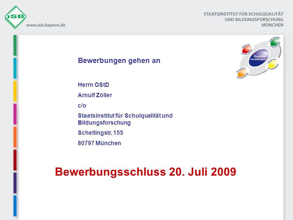 Bewerbungsschluss 20. Juli 2009