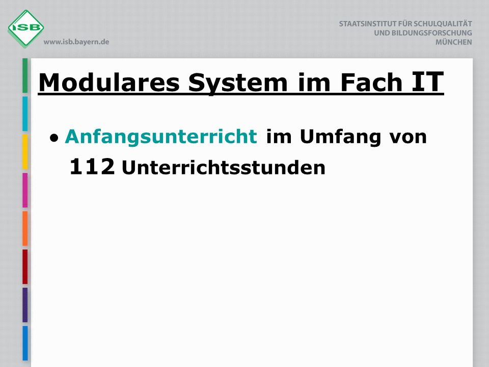 Modulares System im Fach IT