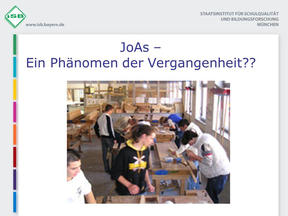 JoAs – Ein Phänomen der Vergangenheit