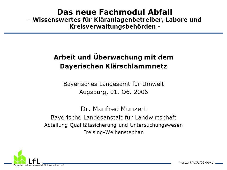 Arbeit und Überwachung mit dem Bayerischen Klärschlammnetz