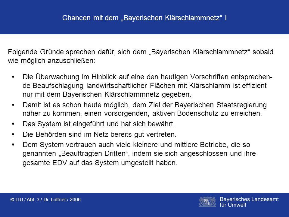 """Chancen mit dem """"Bayerischen Klärschlammnetz I"""