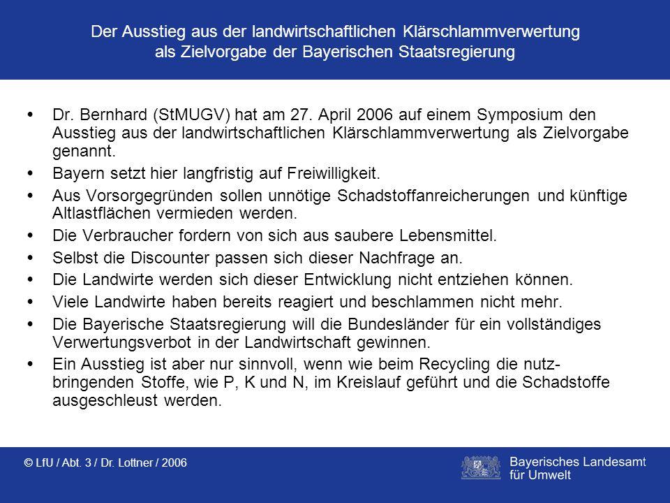 • Bayern setzt hier langfristig auf Freiwilligkeit.