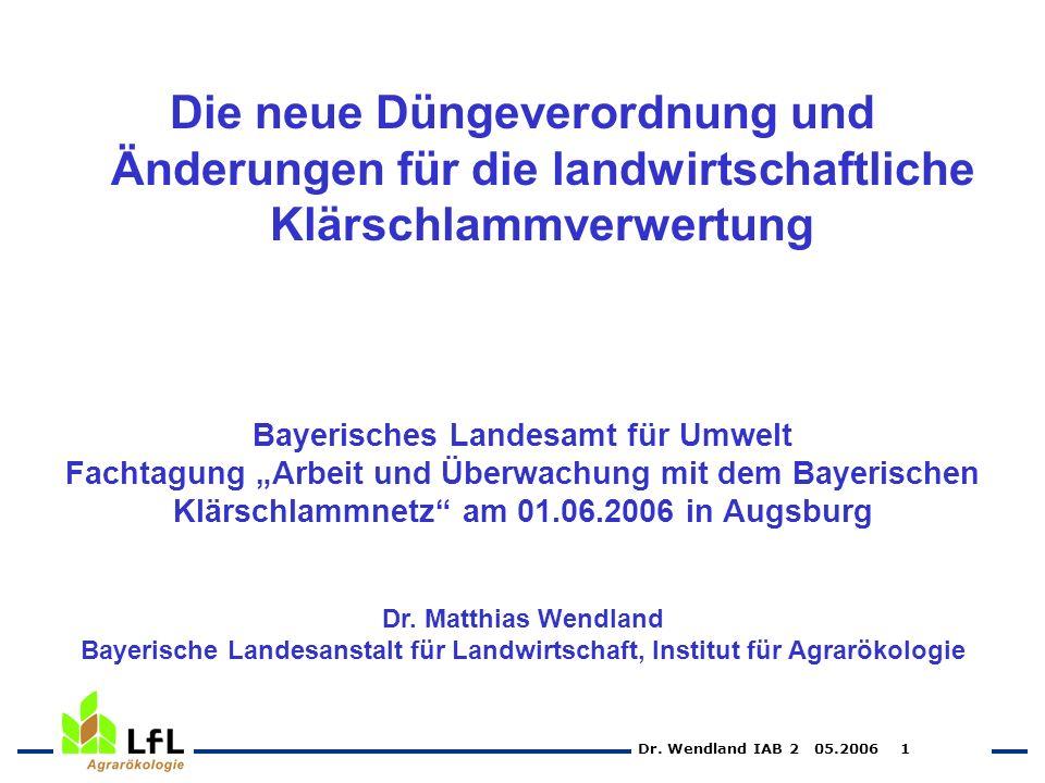 Die neue Düngeverordnung und Änderungen für die landwirtschaftliche Klärschlammverwertung