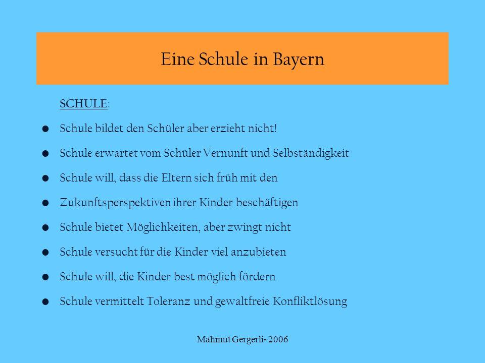 Eine Schule in Bayern SCHULE: