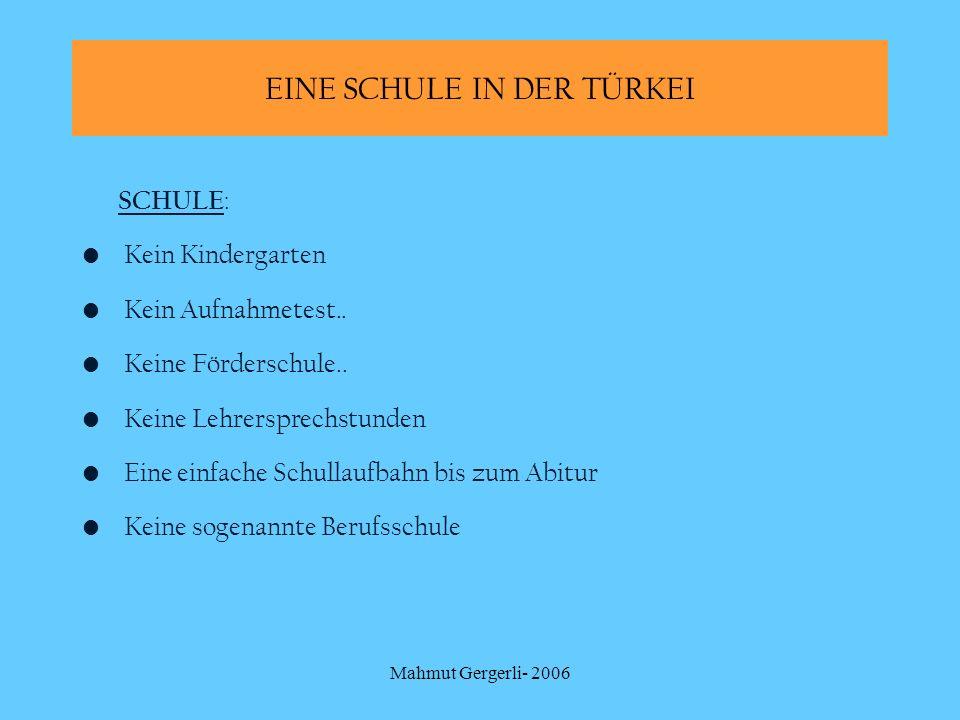 EINE SCHULE IN DER TÜRKEI
