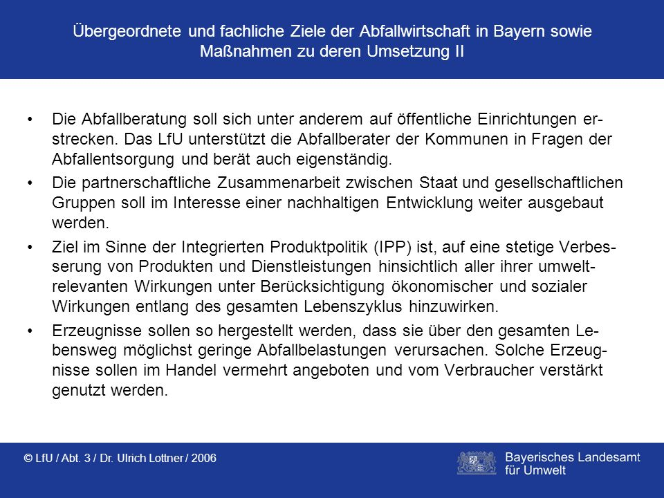 Übergeordnete und fachliche Ziele der Abfallwirtschaft in Bayern sowie Maßnahmen zu deren Umsetzung II