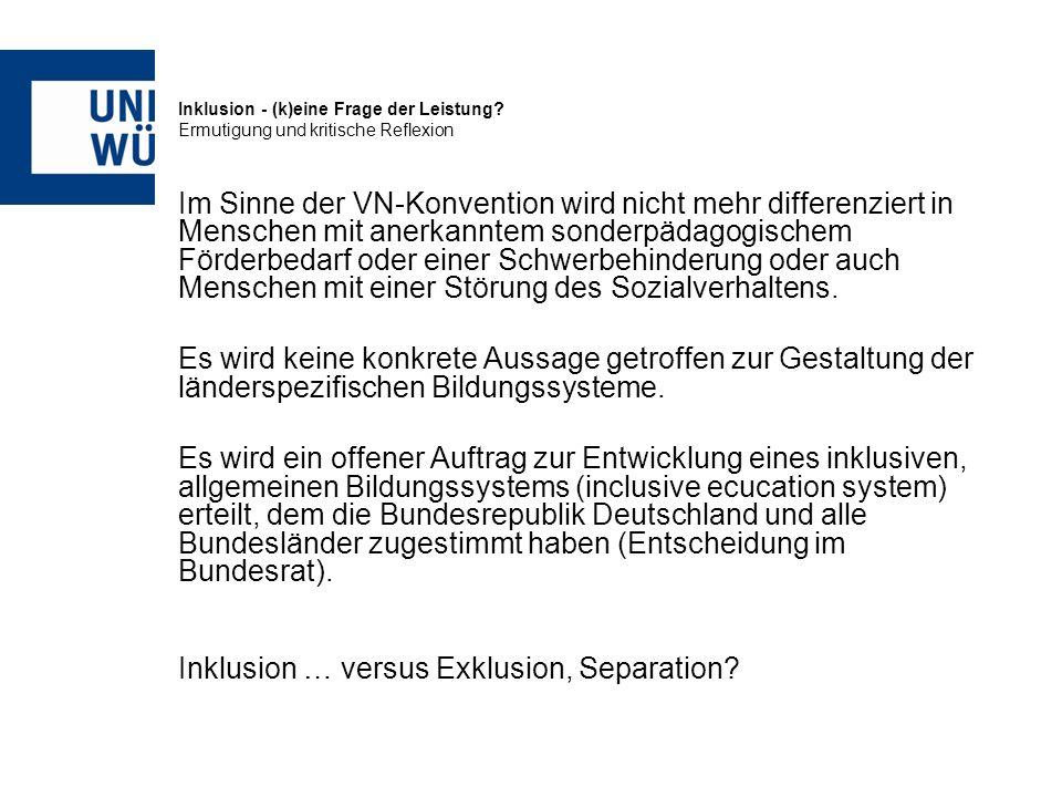 Inklusion … versus Exklusion, Separation