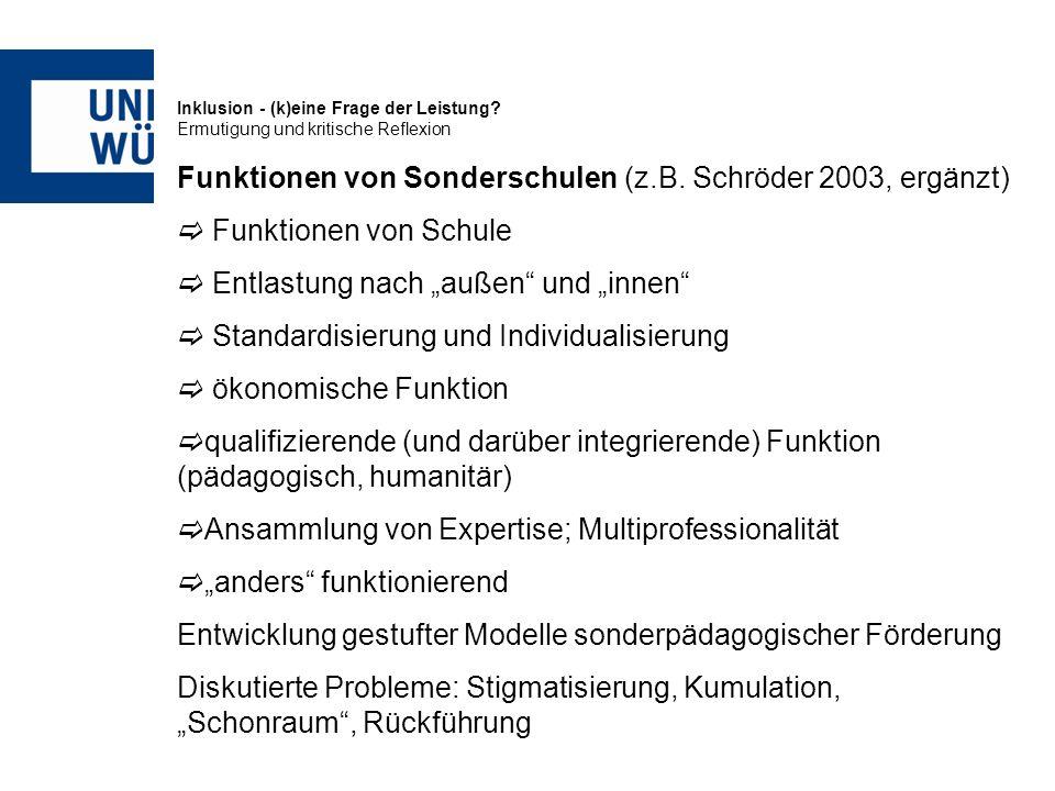 Funktionen von Sonderschulen (z.B. Schröder 2003, ergänzt)