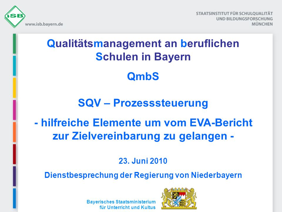 Qualitätsmanagement an beruflichen Schulen in Bayern