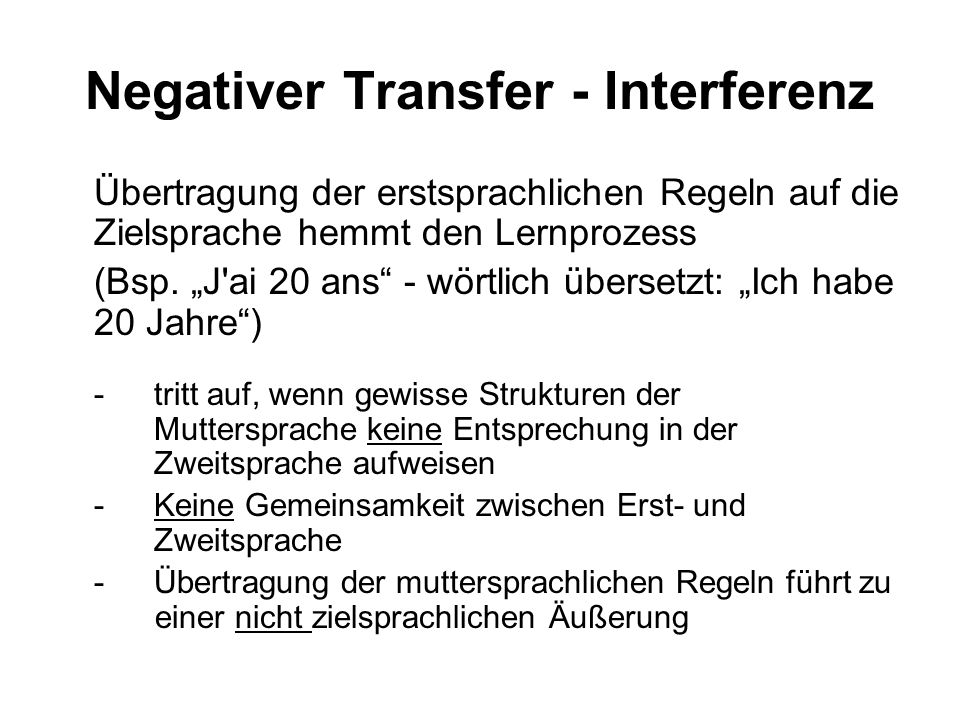 Negativer Transfer - Interferenz
