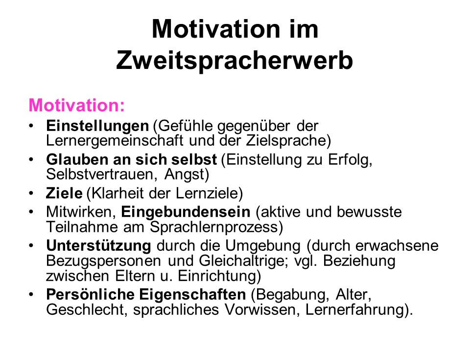 Motivation im Zweitspracherwerb