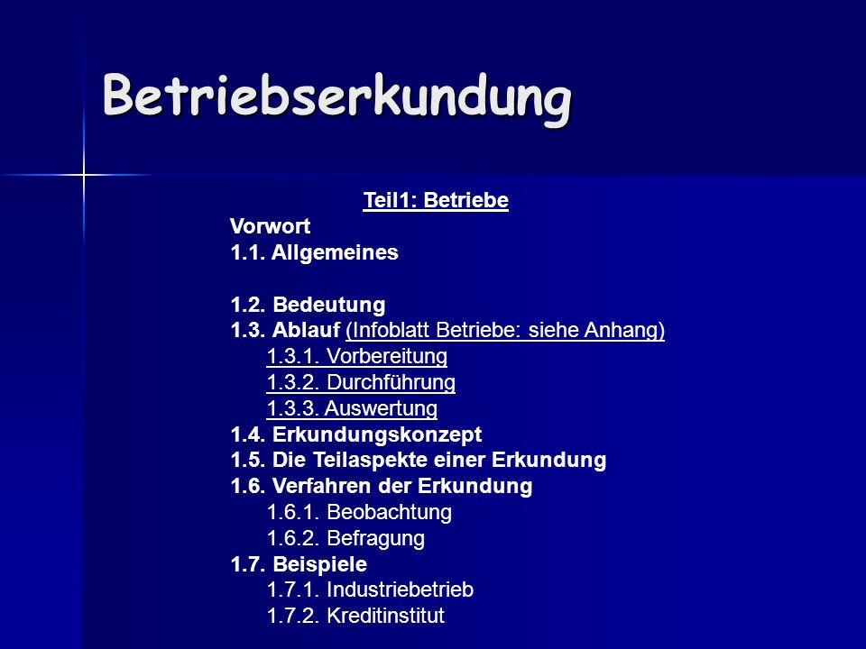 Betriebserkundung Teil1: Betriebe Vorwort 1.1. Allgemeines
