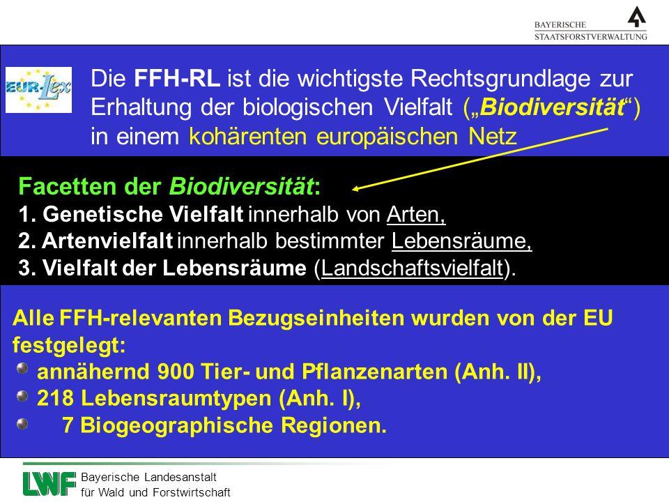 Die FFH-RL ist die wichtigste Rechtsgrundlage zur