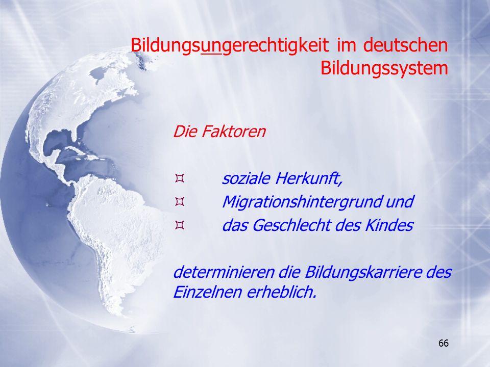 Bildungsungerechtigkeit im deutschen Bildungssystem