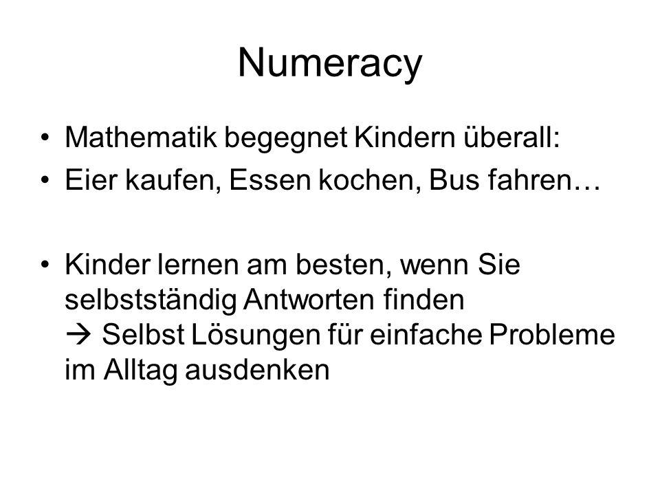 Numeracy Mathematik begegnet Kindern überall: