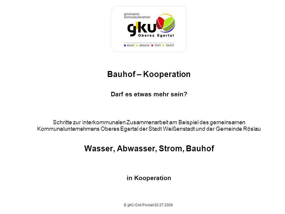 Bauhof – Kooperation Darf es etwas mehr sein
