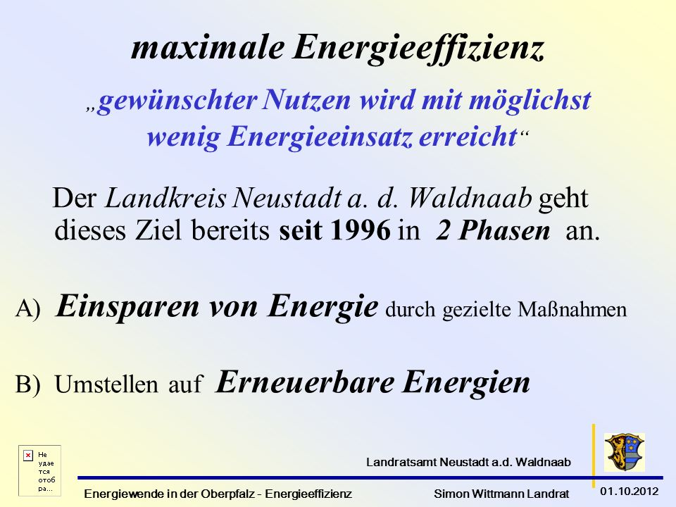 """maximale Energieeffizienz """"gewünschter Nutzen wird mit möglichst wenig Energieeinsatz erreicht"""
