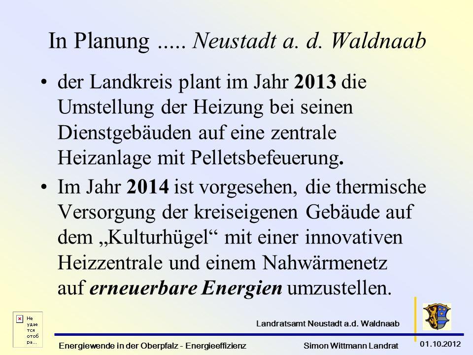 In Planung ..... Neustadt a. d. Waldnaab