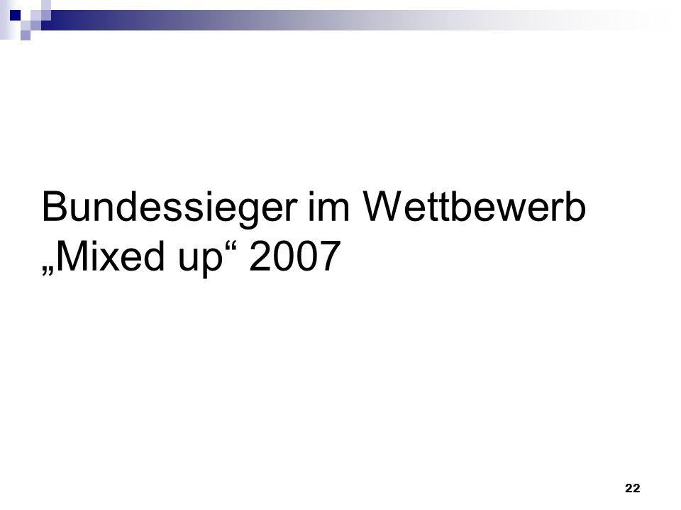 """Bundessieger im Wettbewerb """"Mixed up 2007"""