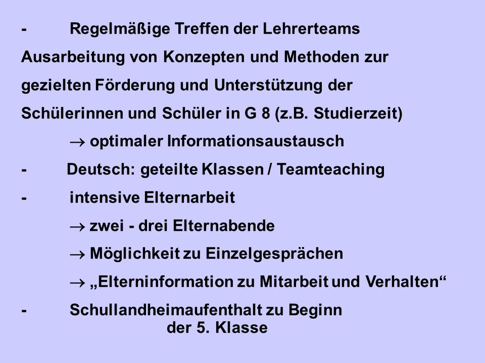 - Regelmäßige Treffen der Lehrerteams