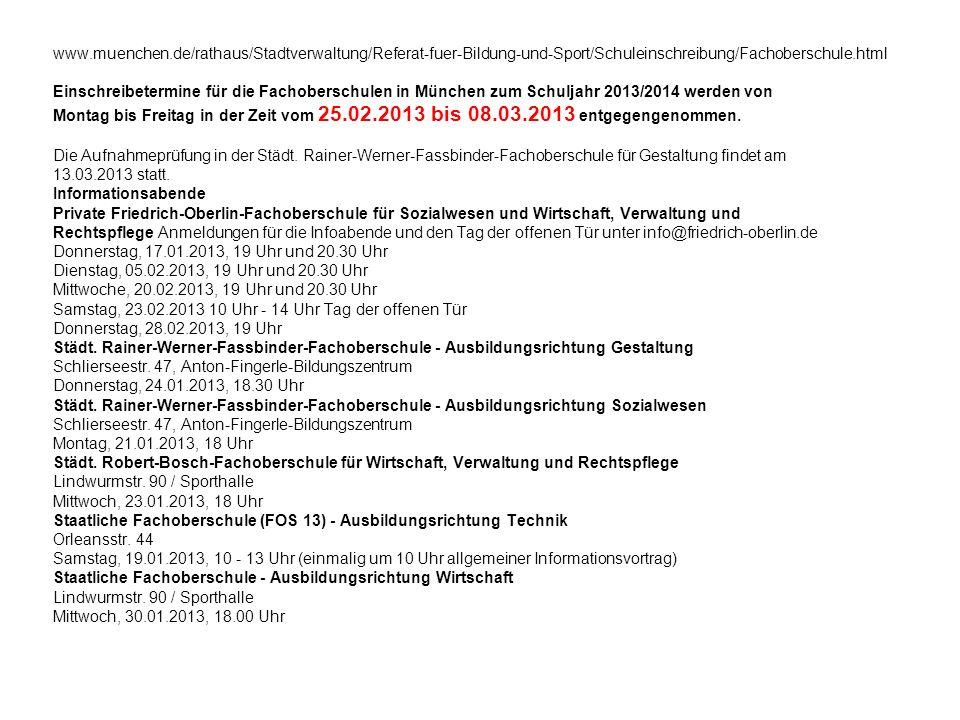 www.muenchen.de/rathaus/Stadtverwaltung/Referat-fuer-Bildung-und-Sport/Schuleinschreibung/Fachoberschule.html
