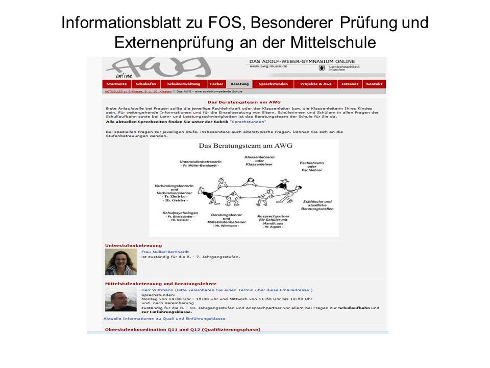 Informationsblatt zu FOS, Besonderer Prüfung und Externenprüfung an der Mittelschule
