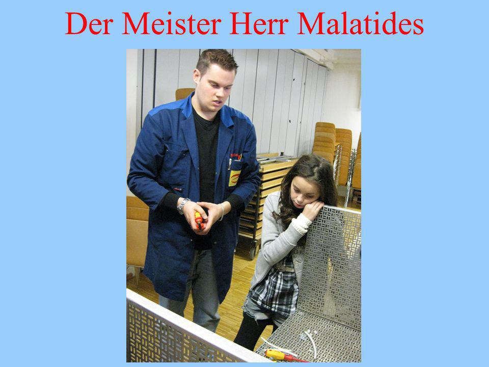 Der Meister Herr Malatides