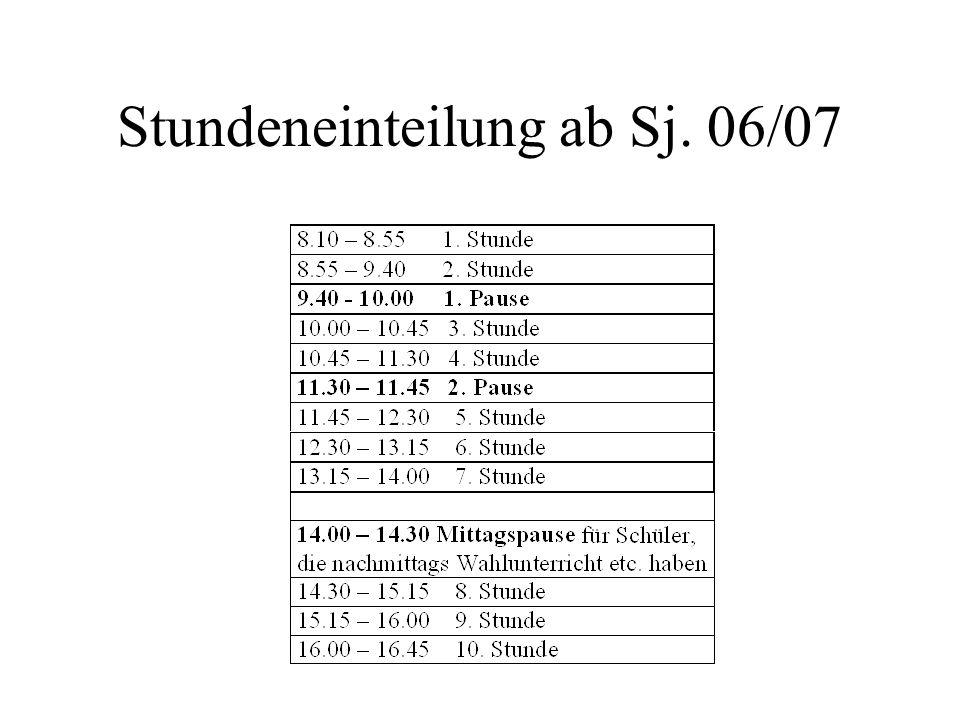 Stundeneinteilung ab Sj. 06/07