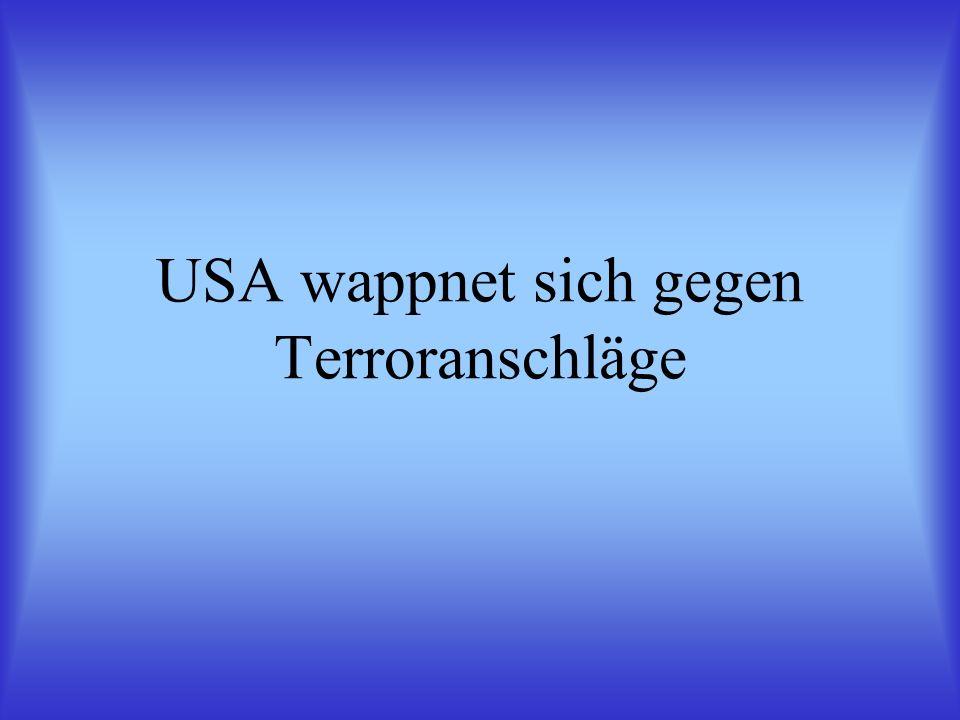 USA wappnet sich gegen Terroranschläge