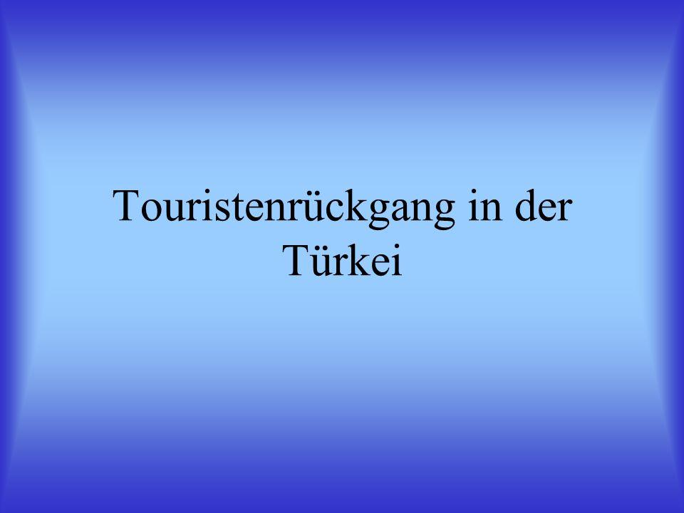 Touristenrückgang in der Türkei