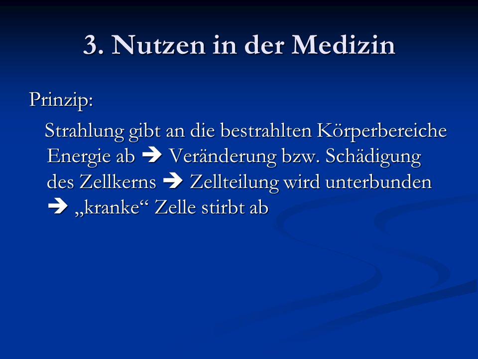 3. Nutzen in der Medizin Prinzip: