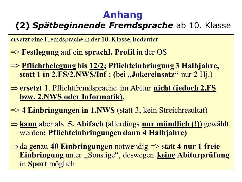 Anhang (2) Spätbeginnende Fremdsprache ab 10. Klasse