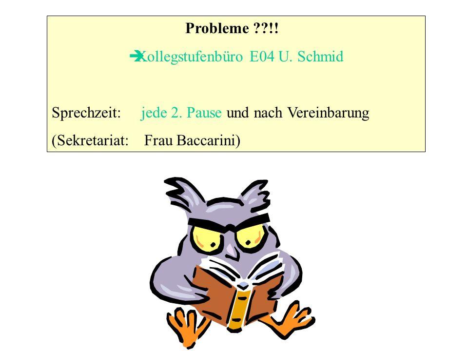 Kollegstufenbüro E04 U. Schmid