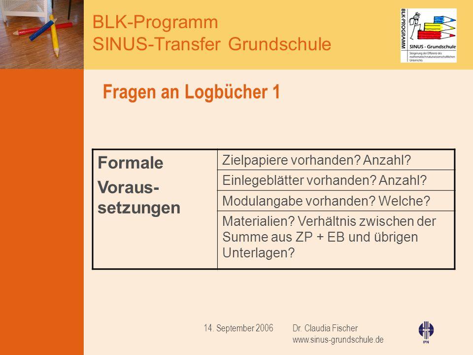 Fragen an Logbücher 1 Formale Voraus-setzungen