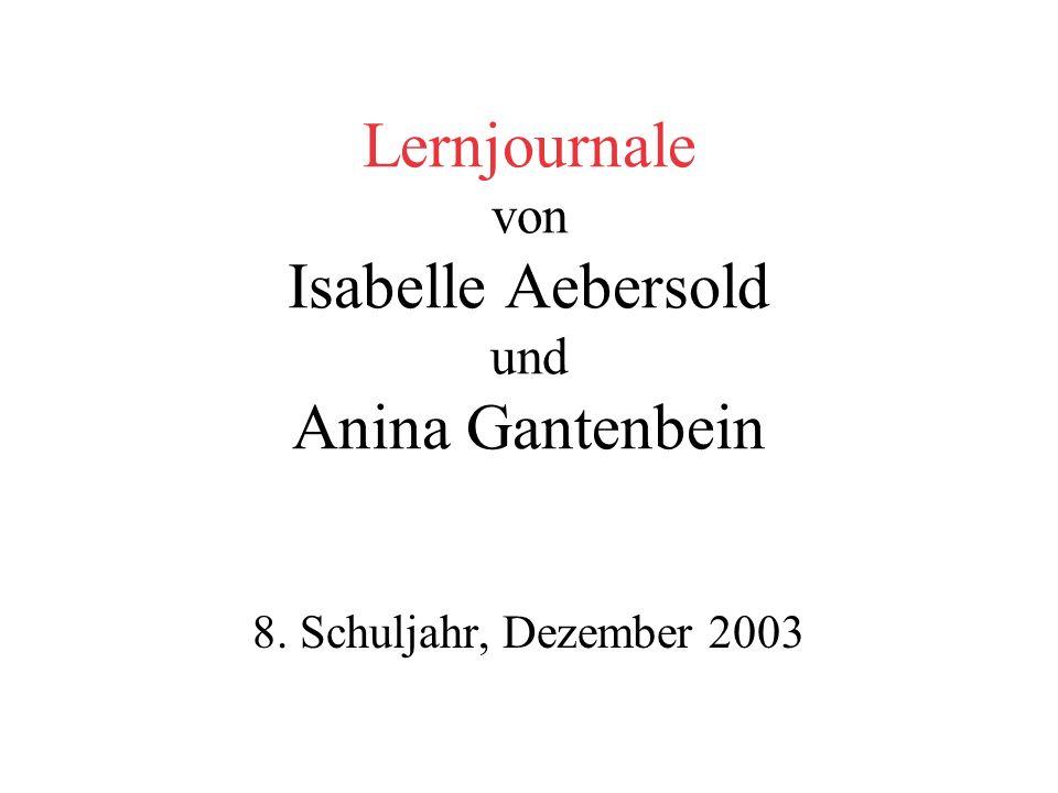 Lernjournale von Isabelle Aebersold und Anina Gantenbein