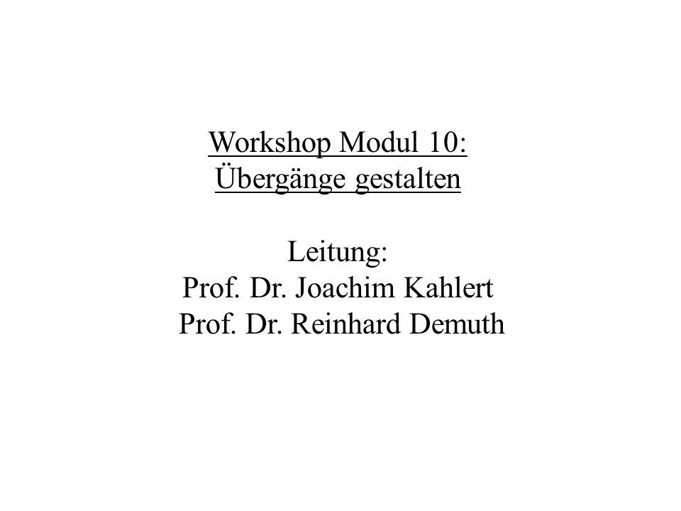 Prof. Dr. Joachim Kahlert Prof. Dr. Reinhard Demuth