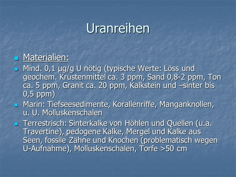 Uranreihen Materialien: