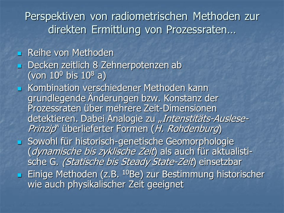 Perspektiven von radiometrischen Methoden zur direkten Ermittlung von Prozessraten…