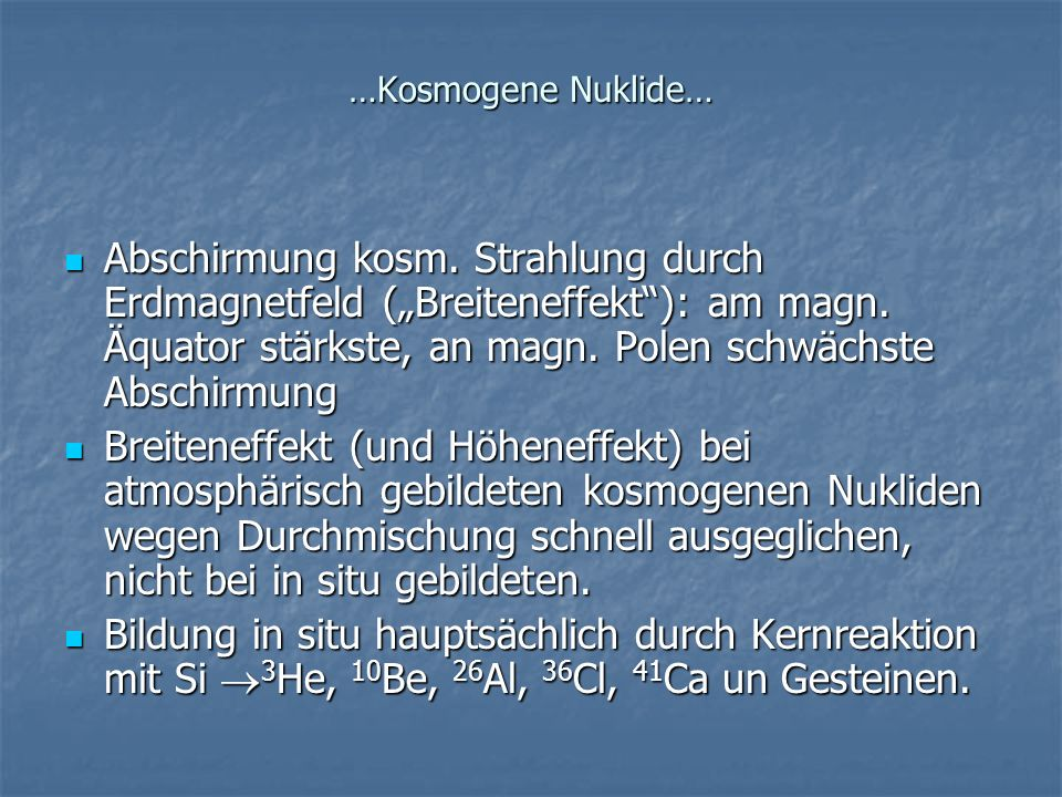 …Kosmogene Nuklide…