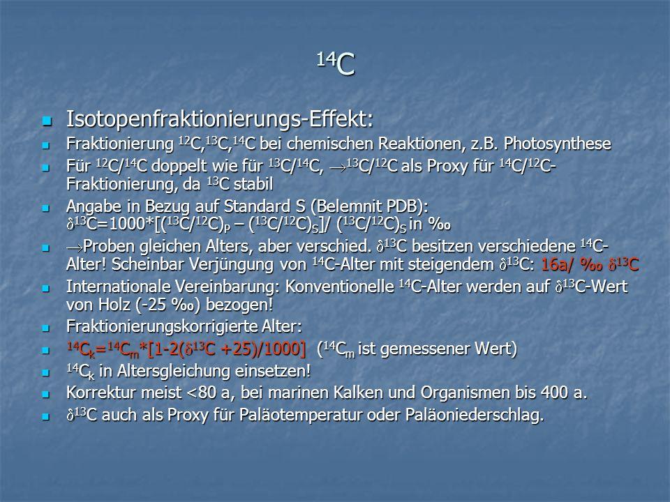 14C Isotopenfraktionierungs-Effekt: