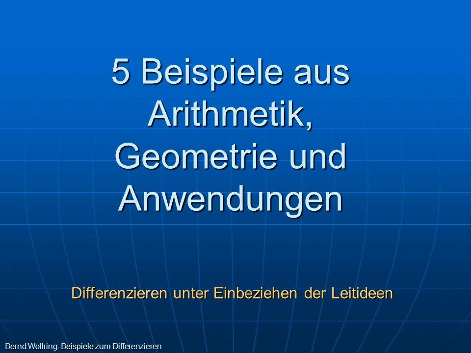 5 Beispiele aus Arithmetik, Geometrie und Anwendungen