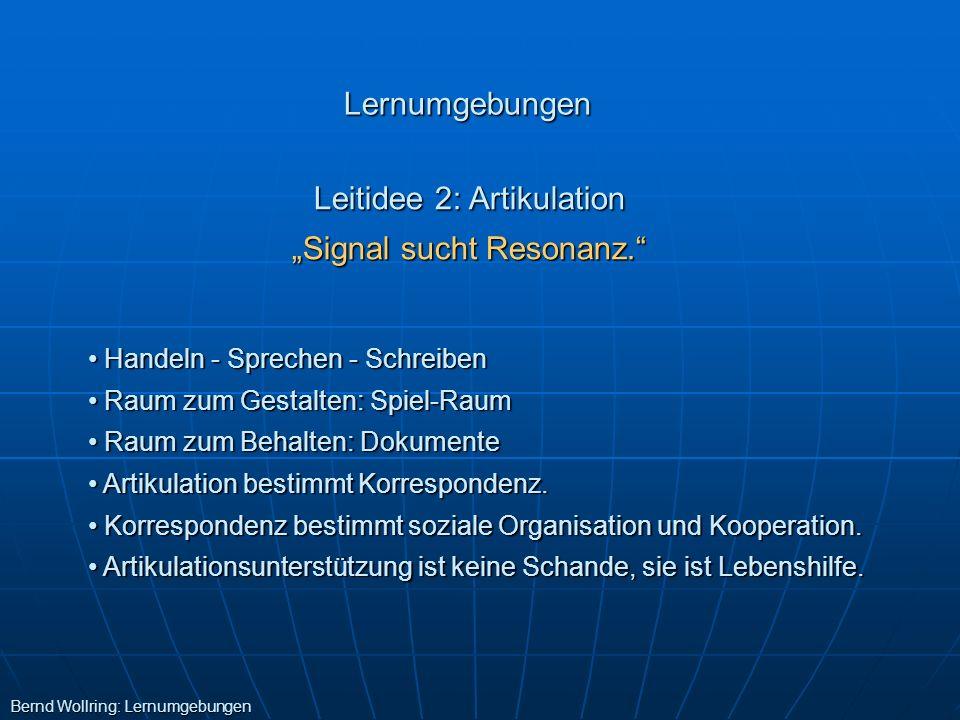 "Leitidee 2: Artikulation ""Signal sucht Resonanz."