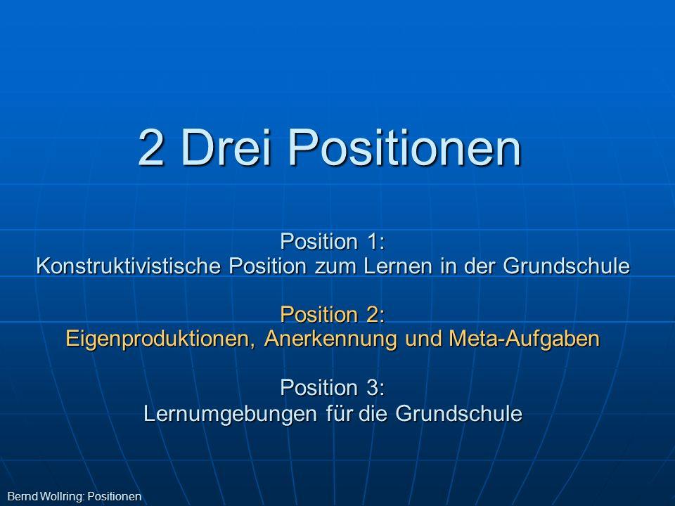 2 Drei Positionen Position 1: