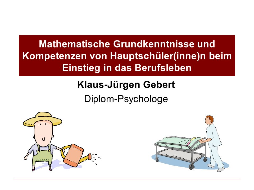 Klaus-Jürgen Gebert Diplom-Psychologe