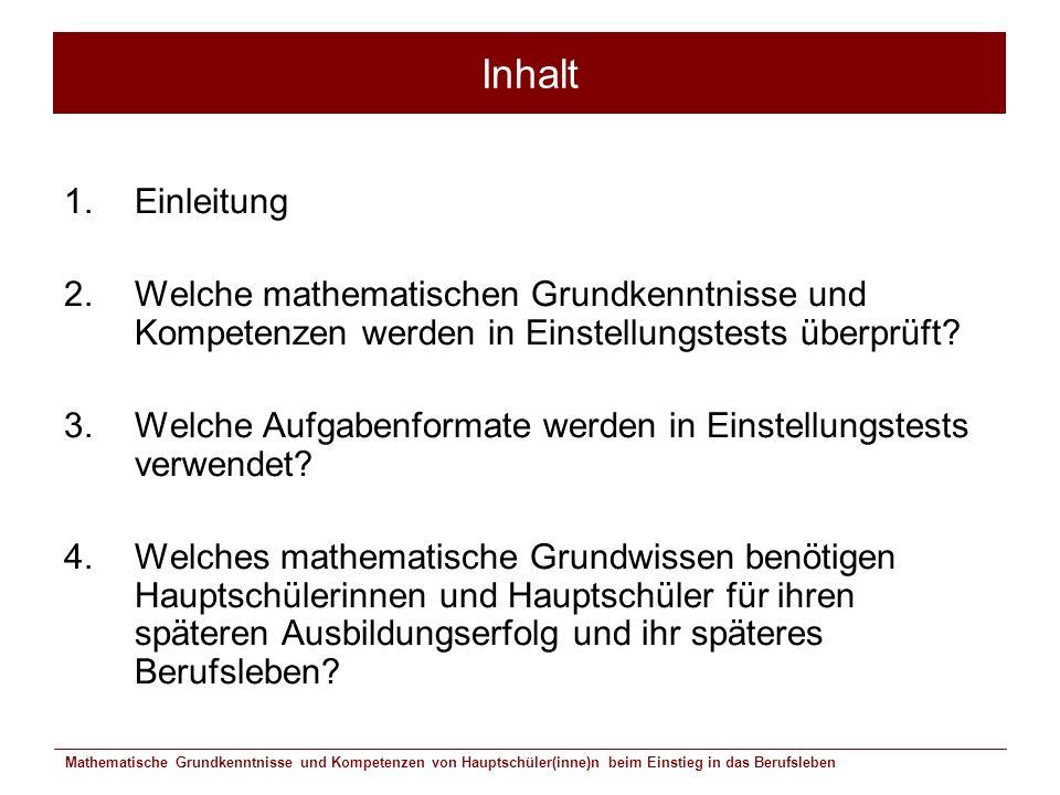 Inhalt Einleitung. Welche mathematischen Grundkenntnisse und Kompetenzen werden in Einstellungstests überprüft